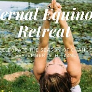 Vernal Equonos Retreat